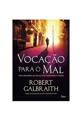 Vocação Para o Mal - Galbraith,Robert pdf epub