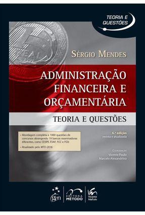 Administração Financeira e Orçamentária - Teoria e Questões - 6ª Ed. 2016 - Mendes,Sergio pdf epub
