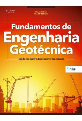 Fundamentos de Engenharia Geotécnica - Tradução da 8ª Edição Norte-Americana - Das,Braja M. Sobhan,Khaled   Hoshan.org