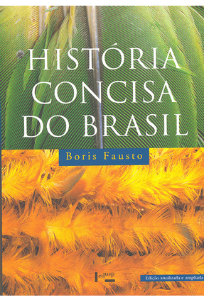 História Concisa do Brasil - 3ª Ed. 2015 - Fausto,Boris   Hoshan.org
