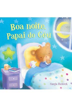 Boa Noite, Papai Do Céu - Little tiger press pdf epub