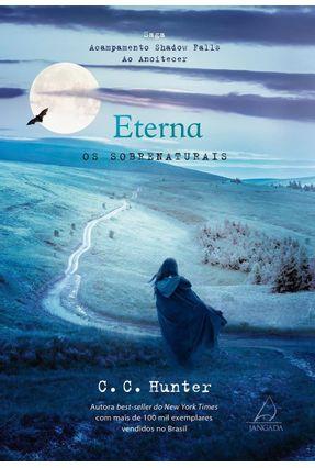 Eterna - Col. Acampamento Shadow Falls ao Anoitecer - Hunter ,C. C. pdf epub