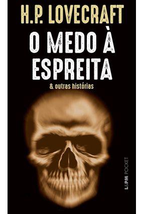 O Medo À Espreita & Outras Historias - Lovecraft,H. P. pdf epub