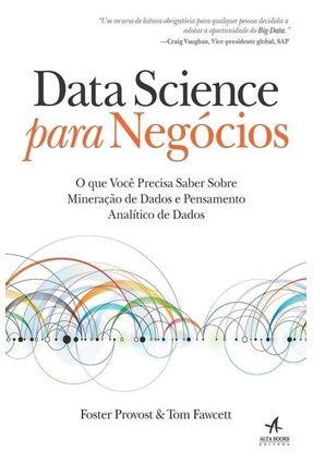 Data Science Para Negócios - Fawcett,Tom Provost,Foster pdf epub