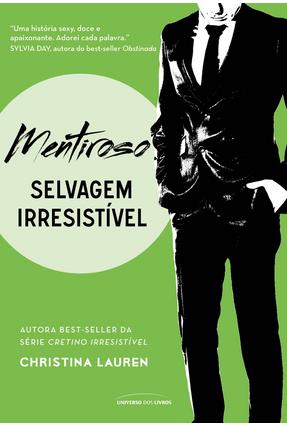 Mentiroso - Selvagem Irresistível - Lauren,Christina | Tagrny.org