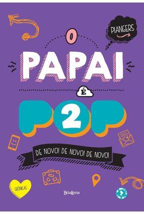 O Papai É Pop - Vol. 2 - Piangers,Marcos pdf epub