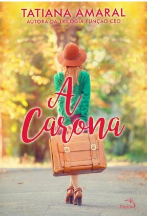 A Carona - Amaral,Tatiana | Hoshan.org