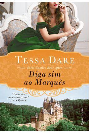Diga Sim ao Marquês - Série Castles Ever After - Dare,Tessa pdf epub