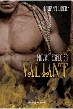 Valiant Novas - Vol. 3 - Col. Espécies - Dohner,Laurann | Hoshan.org