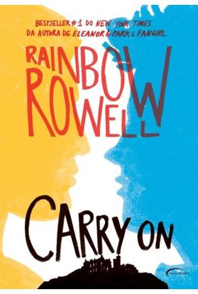Carry On - Ascensão e Queda de Simon Snow - Rowell,Rainbow | Hoshan.org