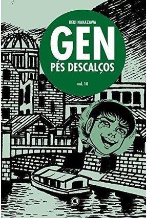 Gen - Pés Descalços - Vol. 10 - Nakazawa,Keiji   Hoshan.org