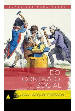 Do Contrato Social - Col. Clássicos Para Todos - Rousseau,Jean-jacques Afonso Bertagnoli pdf epub