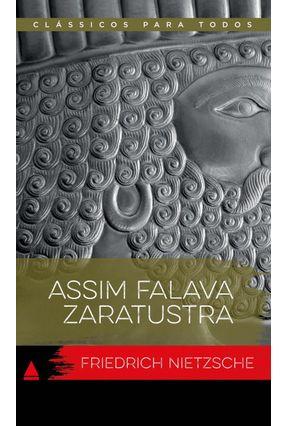 Assim Falava Zaratustra - Col. Col. Clássicos Para - Nietzsche,Friedrich pdf epub