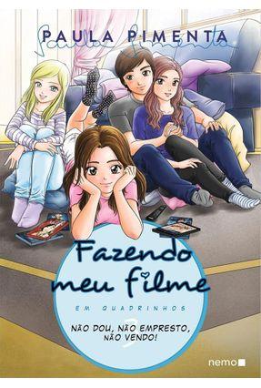 Fazendo Meu Filme Em Quadrinhos - Não Dou, Não Empresto, Não Vendo! - Vol. 3 - Pimenta,Paula pdf epub