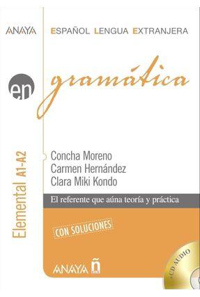 Gramatica Nivel Elemental A1-A2 - Anaya Español Lengua Extranjera - Moreno,Concha Hernandez,Carmen Kondo,Clara Miki | Hoshan.org