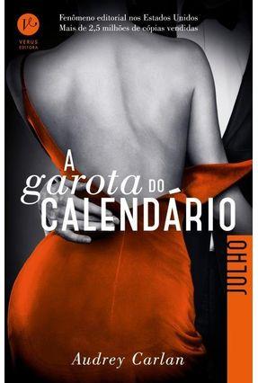 A Garota do Calendário - Julho - Carlan,Audrey | Tagrny.org
