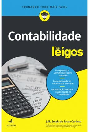 Contabilidade Para Leigos - Cardozo,Julio Sergio | Hoshan.org