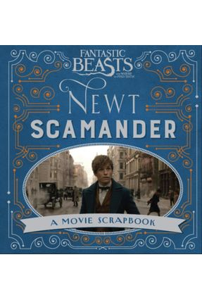 Fantastic Beasts And Where To Find Them - Newt Scamander - A Movie Scrapbook - Bros,Warner | Tagrny.org