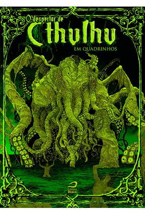 O Despertar de Cthulhu - Em Quadrinhos - Fernandes,Raphael | Tagrny.org