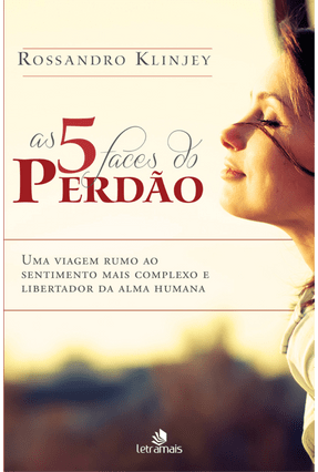 As 5 Faces do Perdão - Klinjey,Rossandro pdf epub