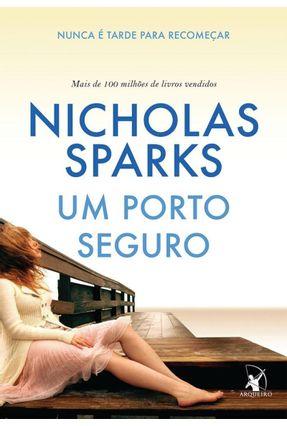Um Porto Seguro - Nunca É Tarde Para Recomeçar - Sparks,Nicholas pdf epub