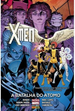 X-Men - A Batalha do Átomo - Bendis,Brian Michael Wood,Brian Aaron,Jason   Tagrny.org