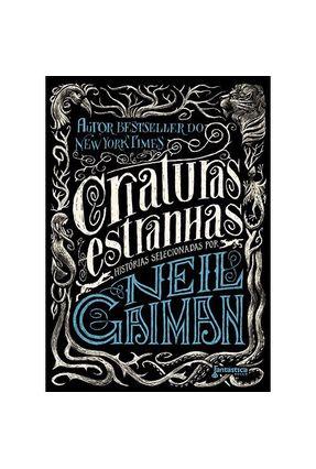 Criaturas Estranhas - Gaiman,Neil Gaiman,Neil pdf epub