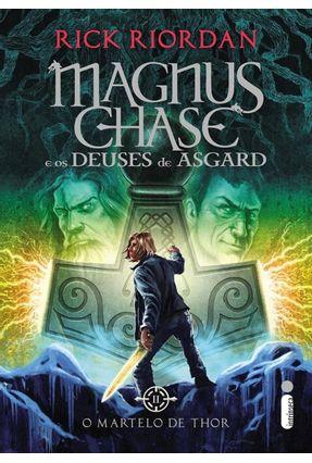 O Martelo De Thor - Série Magnus Chase e Os Deuses De Asgard  - Livro II - Riordan,Rick | Hoshan.org