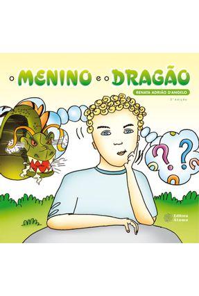O Menino E O Dragão - Renata Adrião D´Angelo | Hoshan.org