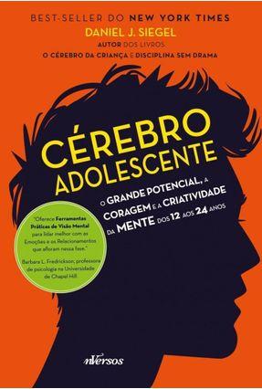 Cérebro Adolescente - Siegel,Daniel J. | Tagrny.org