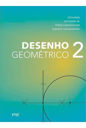 Desenho Geométrico - Vol. 2 - 7º Ano - José Ruy Giovanni | Hoshan.org