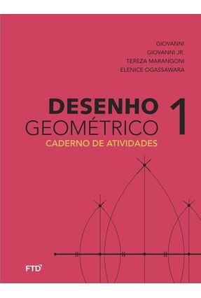 Desenho Geométrico - Caderno De Atividades  - Vol. 1 - 6º Ano - José Ruy Giovanni pdf epub