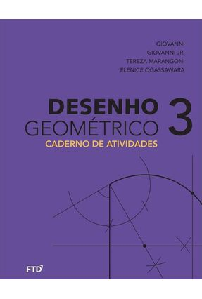 Desenho Geométrico - Caderno De Atividades - Vol. 3- 8º Ano - José Ruy Giovanni | Hoshan.org