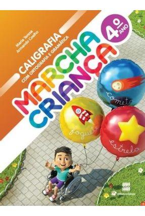 Marcha Criança - Caligrafia, Ortografia e Gramática - 4º Ano - Teresa,Maria pdf epub