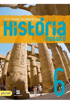 Projeto Mosaico - História - 6º Ano - Cláudio Vicentino | Hoshan.org