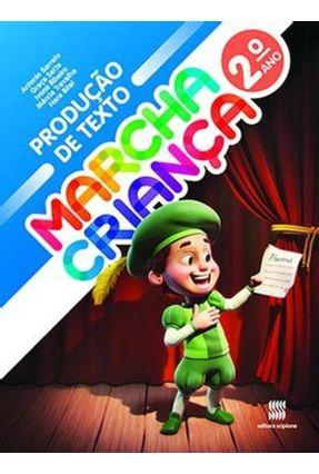 Marcha Criança - Produção de Texto - 2º Ano - Editora Scipione pdf epub