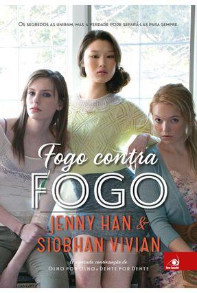 Fogo Contra Fogo - Vivian,Siobhan Han,Jenny | Tagrny.org