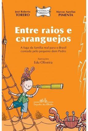 Entre Raios E Caranguejos - Torero,José Roberto Pimenta,Marcus Aurelius pdf epub