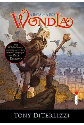 A Batalha Por Wondla - Série Wondla - Livro 3 - Diterlizzi,Tony pdf epub