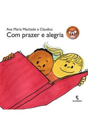Com Prazer e Alegria - Machado,Ana Maria Machado,Ana Maria pdf epub