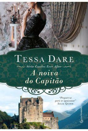 A Noiva do Capitão - Série Castles Ever After - Dare,Tessa pdf epub