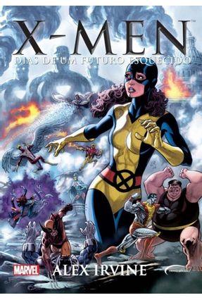 X-Men - Dias de Um Futuro Esquecido - Irvine,Alex pdf epub