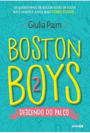 Boston Boys 2 - Descendo do Palco - Paim,Giulia pdf epub