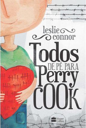 Todos de Pé Para Perry Cook - Connor,Leslie   Hoshan.org