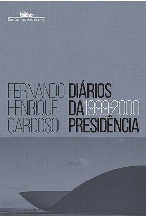 Diários da Presidência (1999-2000) - Vol. 3 - Cardoso,Fernando Henrique | Hoshan.org