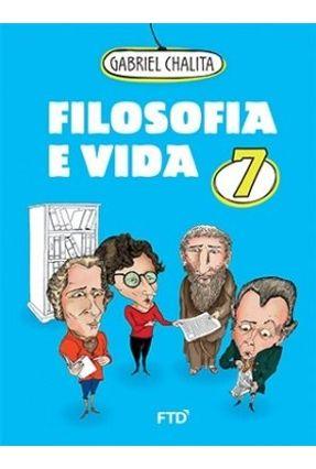 Filosofia e Vida - Vol. 7 - Chalita,Gabriel pdf epub