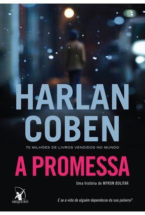 A Promessa - Coben,Harlan | Hoshan.org