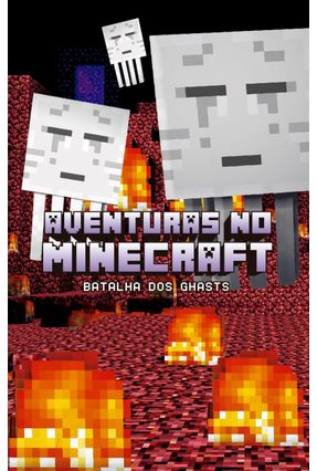 Aventuras No Minecraft - Batalha Dos Ghasts - Editora Ciranda Cultural   Hoshan.org