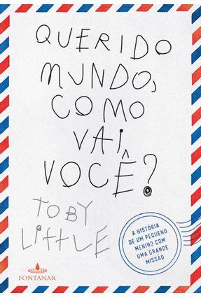 Querido Mundo, Como Vai Você? - Little,Toby | Hoshan.org