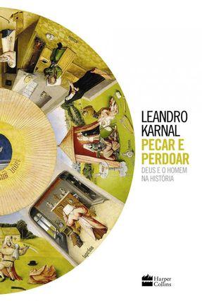 Pecar e Perdoar - Karnal,Leandro | Tagrny.org
